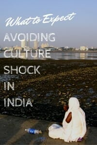 Learn what to expect upon arrival in India to help avoiding cultural shock