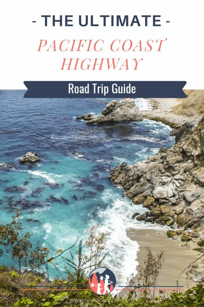 The ultimate Pacific Coast highway itinerary road trip guide