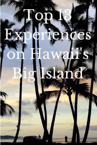 Top 13 Experiences on Hawaii's Big