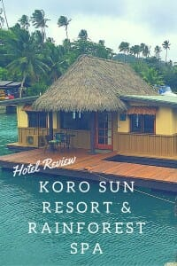 Hotel Review: A wonderful budget (and family) friendly option in Fiji - Koro Sun Resort & Rainforest Spa.