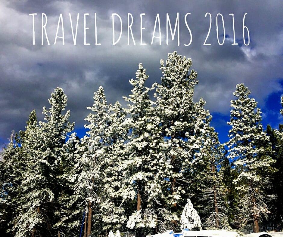 Dream Travel Destinations For 2016