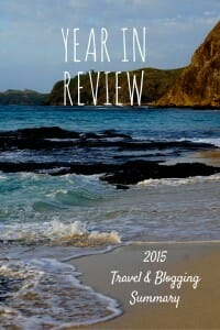 Year in Review: Summary of our travel and blogging accomplishments for 2015