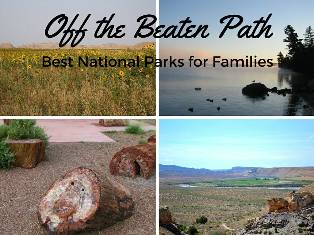 Get Off The Beaten Path: Best National Parks For Families
