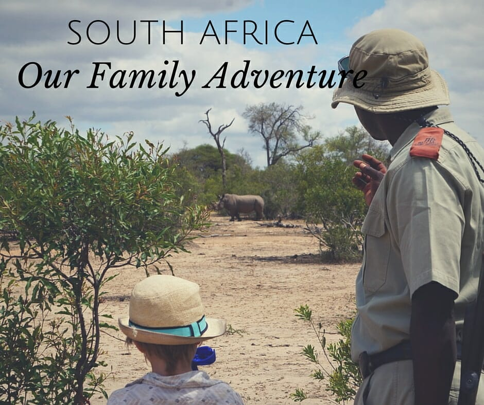 Our South Africa Family Holiday
