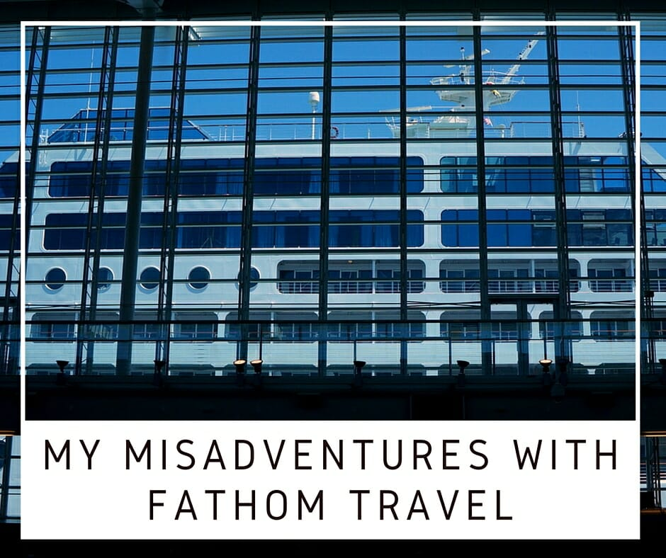 No Bags Necessary – My Misadventures With Fathom Travel
