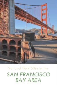 National Parks in the Bay Area
