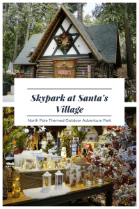 California's North Pole Outdoor Adventure Park - Skypark at Santa's Village