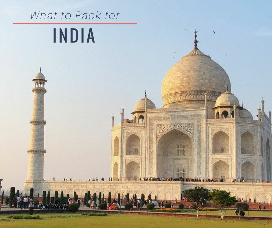 What To Pack For India (& What To Buy There)