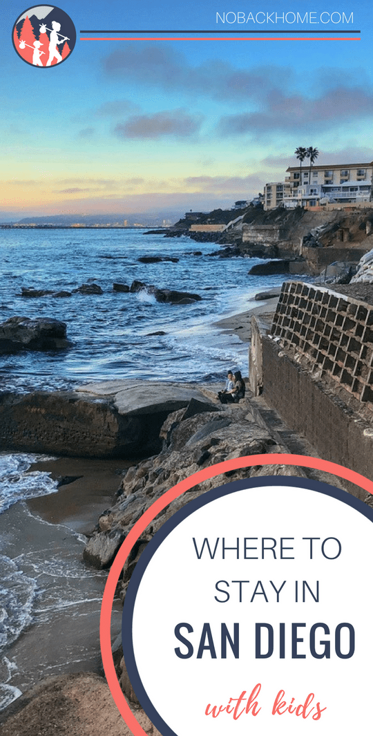 Can't decide where to stay on your next family visit to San Diego? Sunset Cliffs neighborhood is great for families and nature lovers.