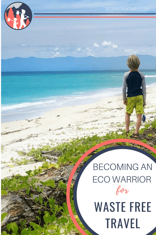 Becoming an Eco Warrior for Waste Free travel