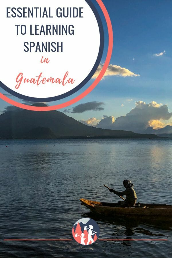 Essential Guide on the best Spanish Schools in Guatemala