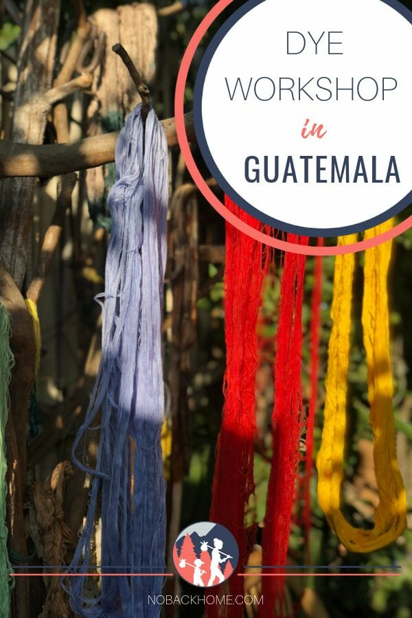 Take a natural dye class in Guatemala at TinteMaya