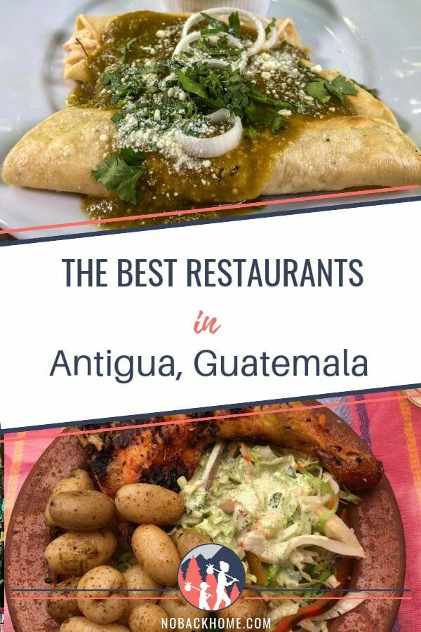 Best Restaurants in Antigua Guatemala