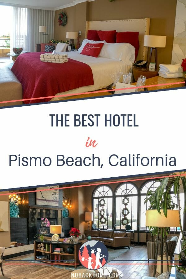 The best hotel in Pismo Beach in California