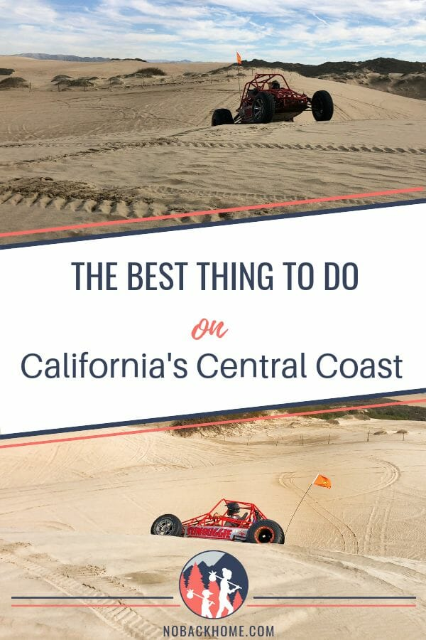 The best thing to do in California is dune buggy riding in Oceano State Park